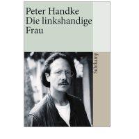 Die linkshändige Frau By Peter Handke